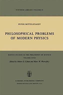Philosophical Problems of Modern Physics 9789027702852