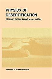 Physics of Desertification - El-Baz, F. / Hassan, M. H. a. / El-Baz, Farouk