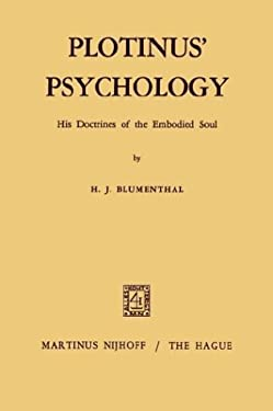 Plotinus Psychology: His Doctrines of the Embodied Soul 9789024750375