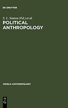 Political Anthropology: The State of the Art 9789027977700