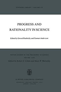 Progress and Rationality in Science 9789027709226