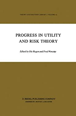 Progress in Utility and Risk Theory 9789027717313