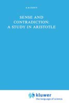 Sense and Contradiction: A Study in Aristotle 9789027705655