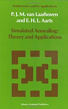 Simulated Annealing: Theory and Applications 9789027725134