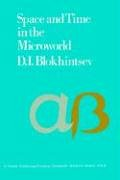 Space and Time in the Microworld 9789027702401
