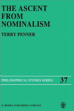 The Ascent from Nominalism: Some Existence Arguments in Plato S Middle Dialogues 9789027724274