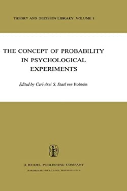The Concept of Probability in Psychological Experiments 9789027705235