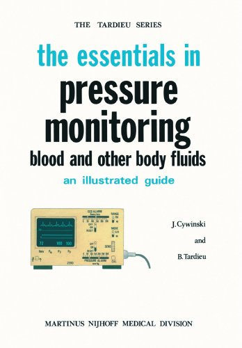 The Essentials in Pressure Monitoring: Blood and Other Body Fluids 9789024723850