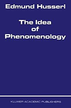 The Idea of Phenomenology 9789024701148