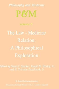 The Law-Medicine Relation: A Philosophical Exploration 9789027712172