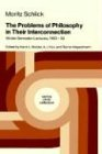 The Problems of Philosophy in Their Interconnection: Winter Semester Lecture, 1933-34 9789027724656