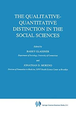 The Qualitative-Quantitative Distinction in the Social Sciences 9789027728296