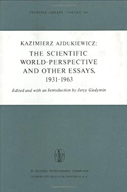 The Scientific World-Perspective and Other Essays, 1931 1963 9789027705273