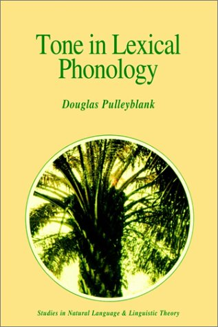 Tone in Lexical Phonology 9789027721235