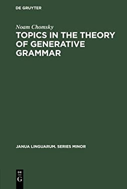 Topics in the Theory of Generative Grammar 9789027931221