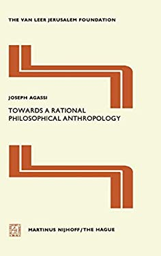 Towards a Rational Philosophical Anthropology 9789024720033