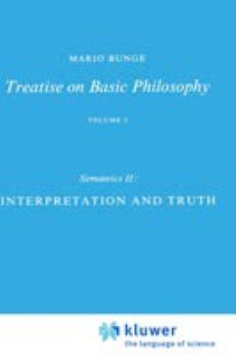Semantics II: Interpretation and Truth: Semantics II: Interpretation and Truth 9789027705358