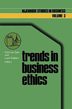 Trends in Business Ethics: Implications for Decision-Making 9789020706918