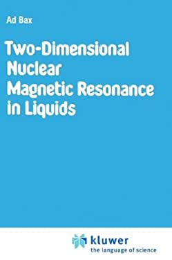 Two-Dimensional Nuclear Magnetic Resonance in Liquids 9789027714121