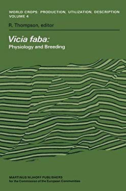 Vicia Faba: Physiology and Breeding 9789024724963