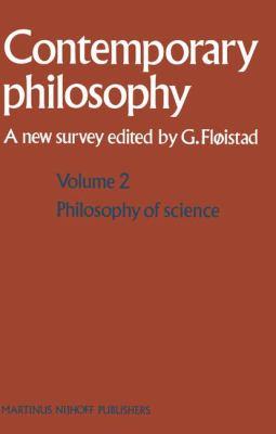 La Philosophie Contemporaine / Contemporary Philosophy: Chroniques Nouvelles / A New Survey - Floistad, Guttorm / Fla Istad, Guttorm
