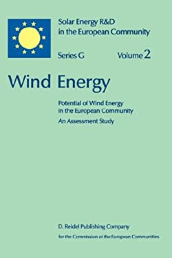 Wind Energy: Potential of Wind Energy in the European Community an Assessment Study 9789027722058