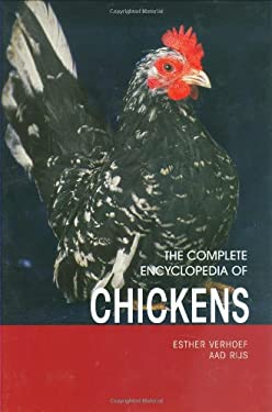 The Complete Encyclopedia of Chickens 9789036615921