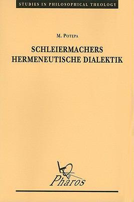 Schleiermachers Hermeneutische Dialektik 9789039002216