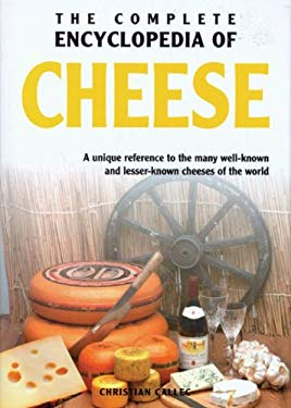 The Complete Encyclopedia of Cheese 9789036615990