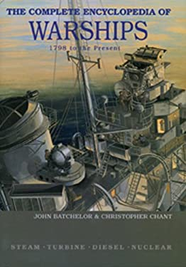 The Complete Encyclopedia of Warships: 1798 - 2006 9789036617192