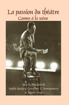 La Passion Du Th Tre: Camus La SC Ne