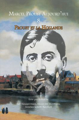 Proust Et La Hollande 9789042034280