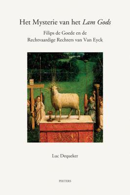 Het Mysterie van het Lam Gods: Filips de Goede en de Rechtvaardige Rechters van Van Eyck 9789042924642