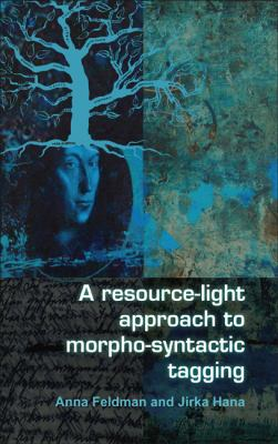 A Resource-Light Approach to Morpho-Syntactic Tagging 9789042027688