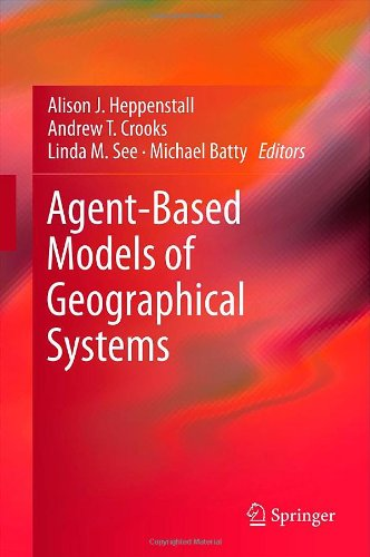 Agent-Based Models of Geographical Systems 9789048189267