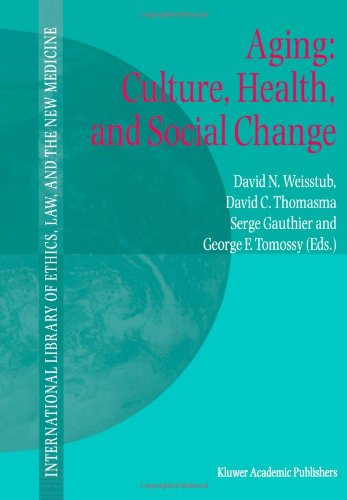 Aging: Culture, Health, and Social Change 9789048158966