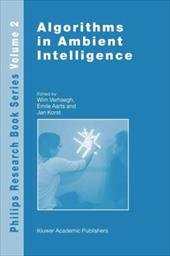 Algorithms in Ambient Intelligence - Verhaegh, W. / Aarts, Emile / Korst, Jan