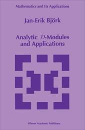 Analytic D-Modules and Applications - Bjork, Jan-Erik / Bj Rk, Jan-Erik