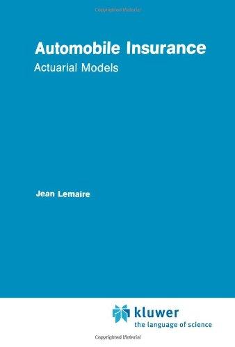 Automobile Insurance: Actuarial Models 9789048158140