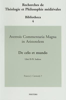 Averrois Cordubensis Commentum Magnum Super Libro de Celo Et Mundo Aristotelis, Tomus II: Libri II-IV, Indices 9789042913844