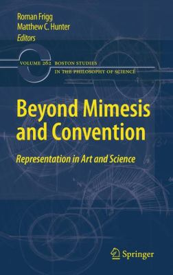 Beyond Mimesis and Convention: Representation in Art and Science 9789048138500