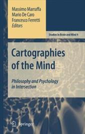 Cartographies of the Mind: Philosophy and Psychology in Intersection - Marraffa, Massimo / De Caro, Mario / Ferretti, Francesco
