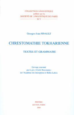Chrestomathie Tokharienne: Textes Et Grammaire 9789042921689