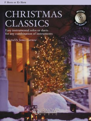 Christmas Classics: Easy Instrumental Solos or Duets for Any Combination of Instruments [With CD (Audio)] 9789043121439
