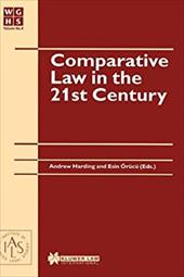 Comparative Law in the 21st Century - Harding, Andrew / ?R?c?, Esin / Harding, Andrew
