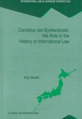 Cornelius Van Bynkershoek: His Contribution to the Development of International Law