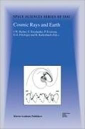 Cosmic Rays and Earth - Bieber, J. W. / Eroshenko, E. / Evenson, P.