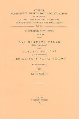 Das Mashafa Milad/Mashafa Sellase: Des Kaisers Zar'a YA'Qob 9789042902619