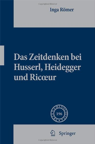 Das Zeitdenken Bei Husserl, Heidegger Und Ricoeur 9789048185894