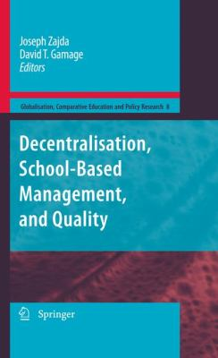 Decentralisation, School-Based Management, and Quality 9789048127023